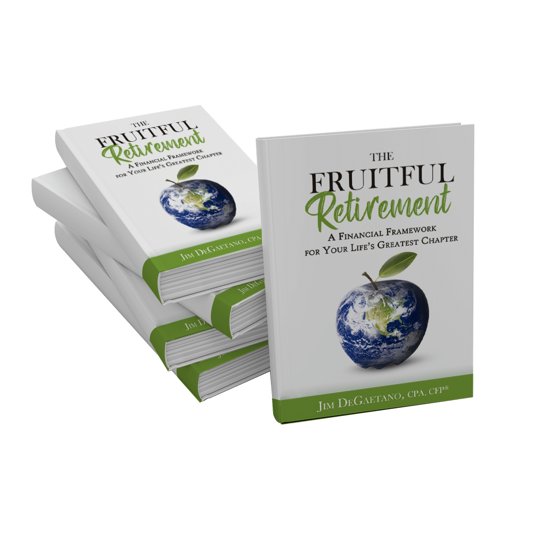 The Fruitful Retirement- A Financial Framework for Your Life's Greatest Chapter